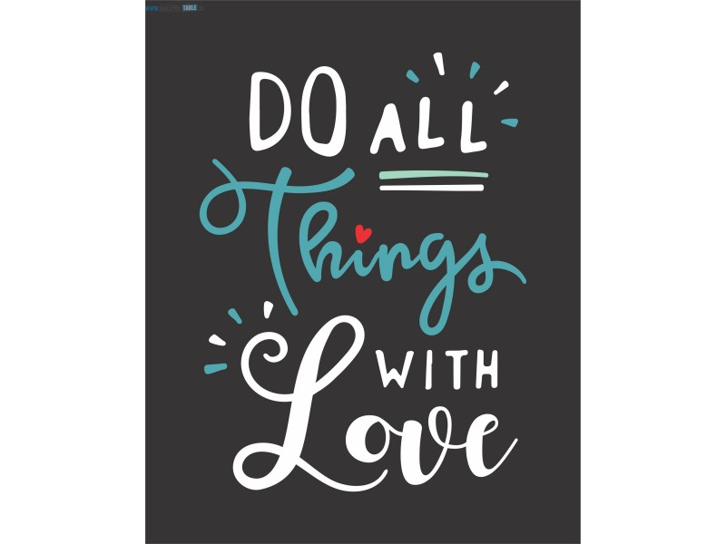 Do all things with love črna
